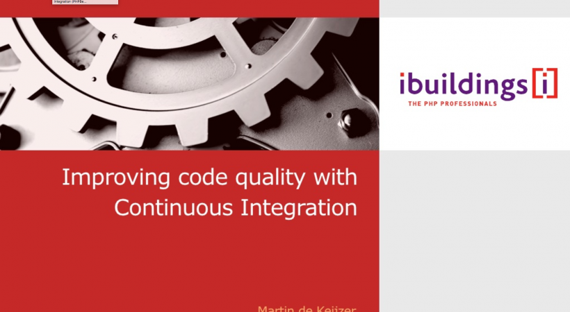 Improving Code Quality with continuous integration (Version 2, PHPBenelux Conference 2011)
