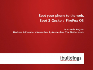Boot your phone to the web, Boot 2 Gecko / Firefox OS