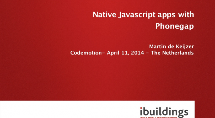 Native Javascript apps with Phonegap (V3, CodeMotion)